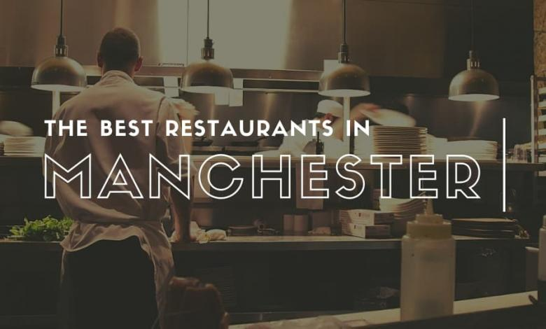 The Best Restaurants in Manchester